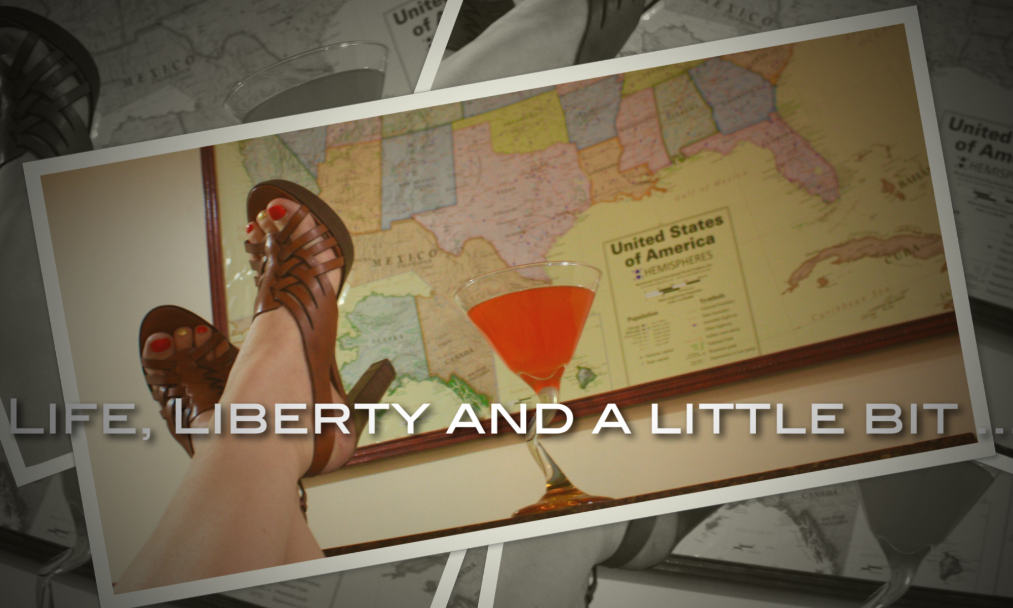 Life, Liberty and a Little Bit of Libations